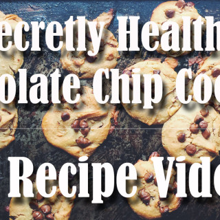 Secretly Healthy Chocolate Chip Cookies | A Recipe Video
